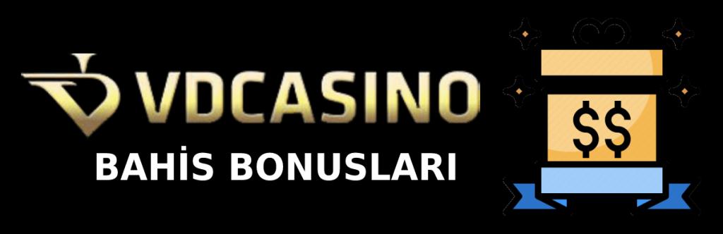 vdcasino-bahis-bonuslari
